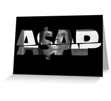 Asap Greeting Card
