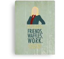 Friends, Waffles, Work. Canvas Print