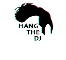 Hang The DJ by SpooKyZero