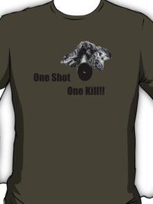 Sniper - One Shot One Kill T-Shirt