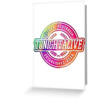 Tonight Alive  Greeting Card
