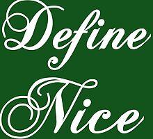 DEFINE NICENICE by grumpy4now