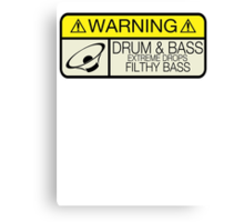 Drum & Bass Warning Canvas Print