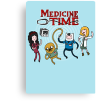 Medicine Time! Canvas Print