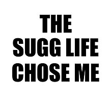SUGG life Photographic Print
