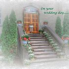 On Your Wedding Day-greeting card by wiscbackroadz