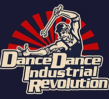 Dance Dance Industrial Revolution by geeky-jez