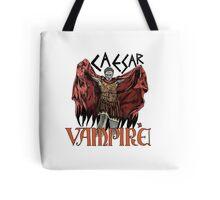 Caesar Was A Vampire! Tote Bag