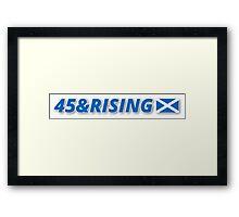 45 & RISING FREE SCOTLAND Framed Print
