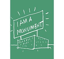 I AM A MONUMENT WHITE ARCHITECTURE T SHIRT Photographic Print