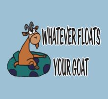 Whatever Floats Your Goat by Chasingbart