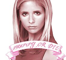BUFFY OR DIE by alcol96