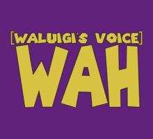 Wah (Waluigi's Voice) by AfroBattler