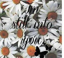 I'm Still Into You by Kaylibella