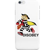 DISOBEY.  iPhone Case/Skin