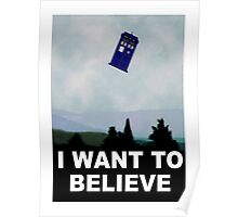 """I Want To Believe"" Police Public Call Box version.  Poster"