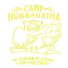 Hubba Hubba Revue | Official Camp Hubbawatha Tee 2014 by caseycastille