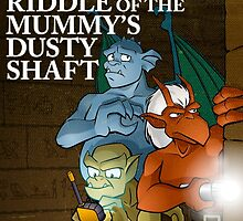 Riddle of the Mummy's Dusty Shaft by Mike Rieger