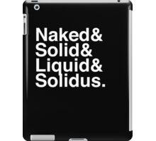 NAKED & SOLID & LIQUID & SOLIDUS iPad Case/Skin