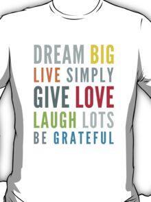 LIFE MANTRA positive cool typography bright colors T-Shirt