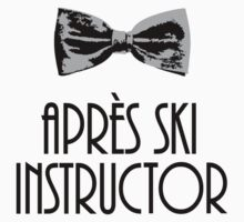 Après-Ski Instructor With Bow Tie by theshirtshops