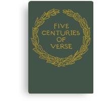 Five Centuries of Verse (Ochre) Canvas Print