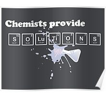 Chemists Provide Solutions Poster