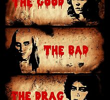 The Good, The Bad, The Drag by AllMadDesigns