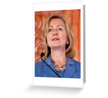 The Honorable Hillary Rodham Clinton Greeting Card