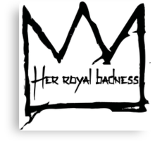 Her Royal Badness (1) Canvas Print