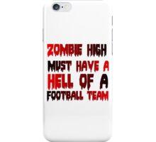 ZOMBIE HIGH iPhone Case/Skin
