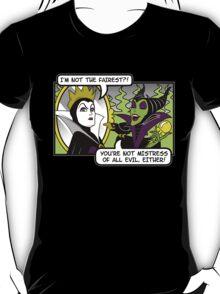 Not The Fairest T-Shirt