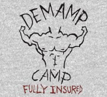 Demamp Camp - Fully Insured WORKAHOLICS by shirtsforshirts