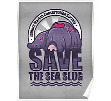 Save the Sea Slug Poster