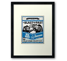 The Blast from the Past Framed Print