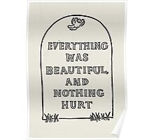 Slaughterhouse Five – Everything Was Beautiful and Nothing Hurt Poster