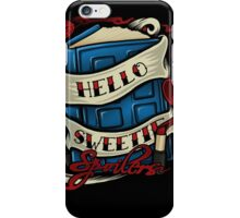 Hello Sweetie (iphone case2) iPhone Case/Skin