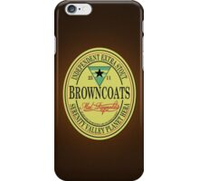 Browncoats Independent Extra Stout iPhone Case/Skin