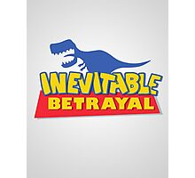 A Story of Inevitable Betrayal Photographic Print