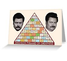 The Ron Swanson Pyramid of Greatness Greeting Card