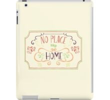 No Place Like Home - Simple iPad Case/Skin