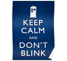 Keep Calm and Don't Blink - Poster Poster