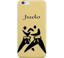 JUDO...the Dance of Champions! iPhone Case/Skin