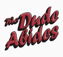 The Dude Abides by denip