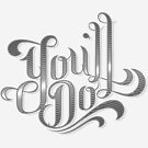 You'll Do by trev4000