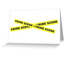 Crime Scene Tape Greeting Card