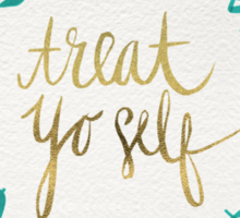 Treat Yo Self – Gold & Turquoise Sticker