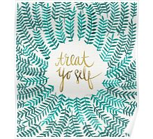 Treat Yo Self – Gold & Turquoise Poster