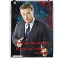 Wise Words from Jack Donaghy iPad Case/Skin