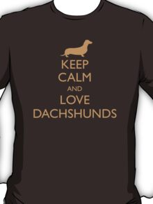 Keep Clam and Love Dachshunds T-Shirt